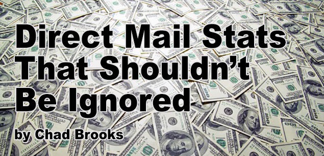 Direct Mail Stats That Shouldn't Be Ignored | ADS | Chad Brooks