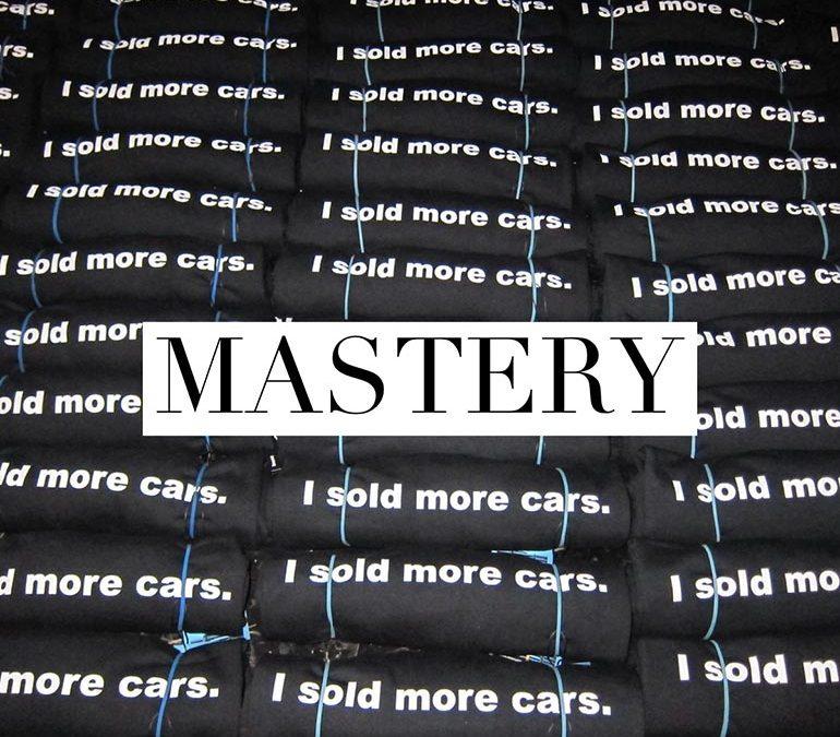 Mastery Matters | ADS | Chad Brooks | automotive marketing