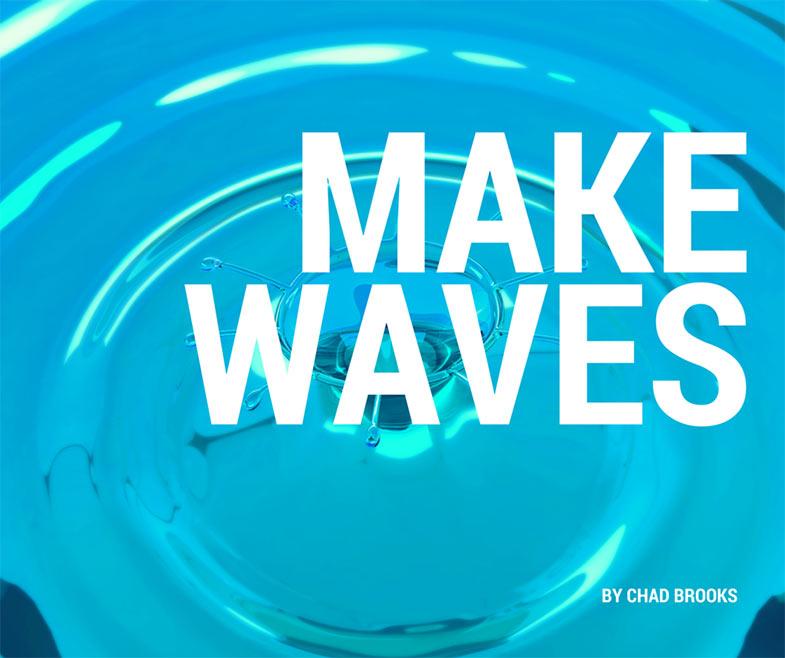 Make Waves - Chad Brooks - ADS