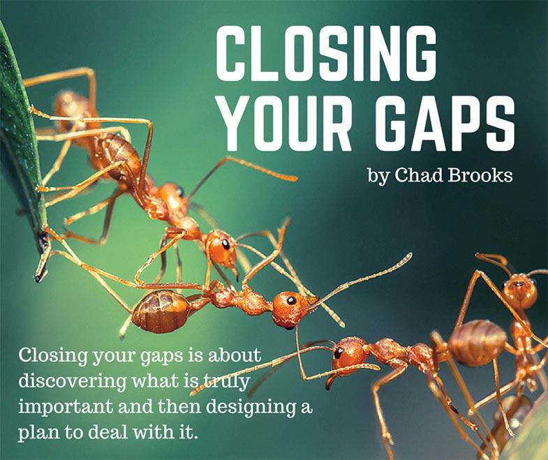 Closing Your Gaps | Chad Brooks | ADS