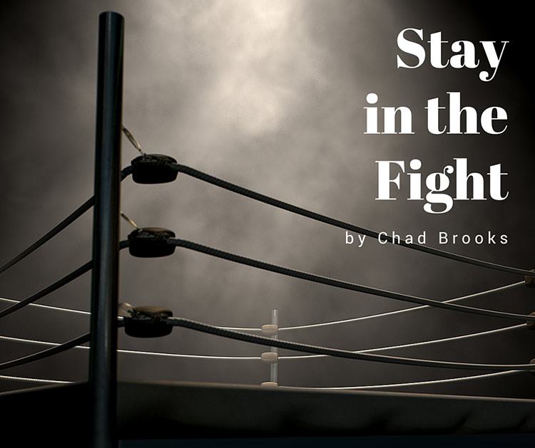 Stay in the Fight | Chad Brooks | ADS