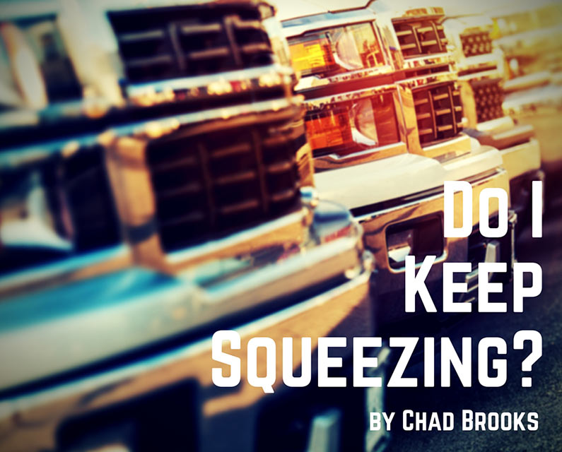 Do I Keep Squeezing? | ADS | Chad Brooks