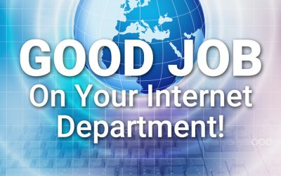Good Job on your Internet Department!