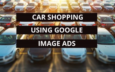 Car Shopping Using Google Image Ads