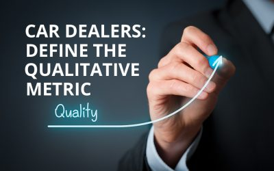 Car Dealers: Define the Qualitative Metric