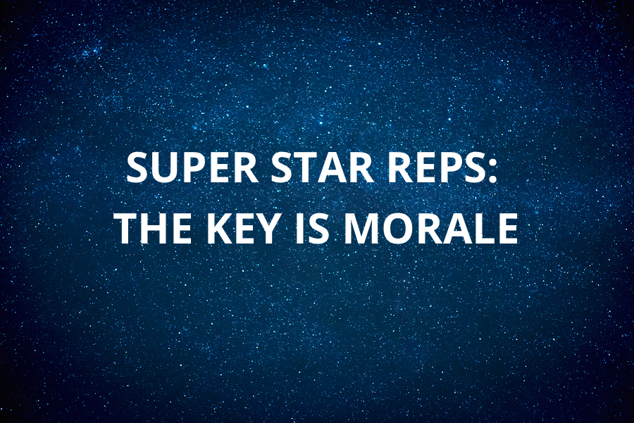 Super Star Reps: The Key is Morale