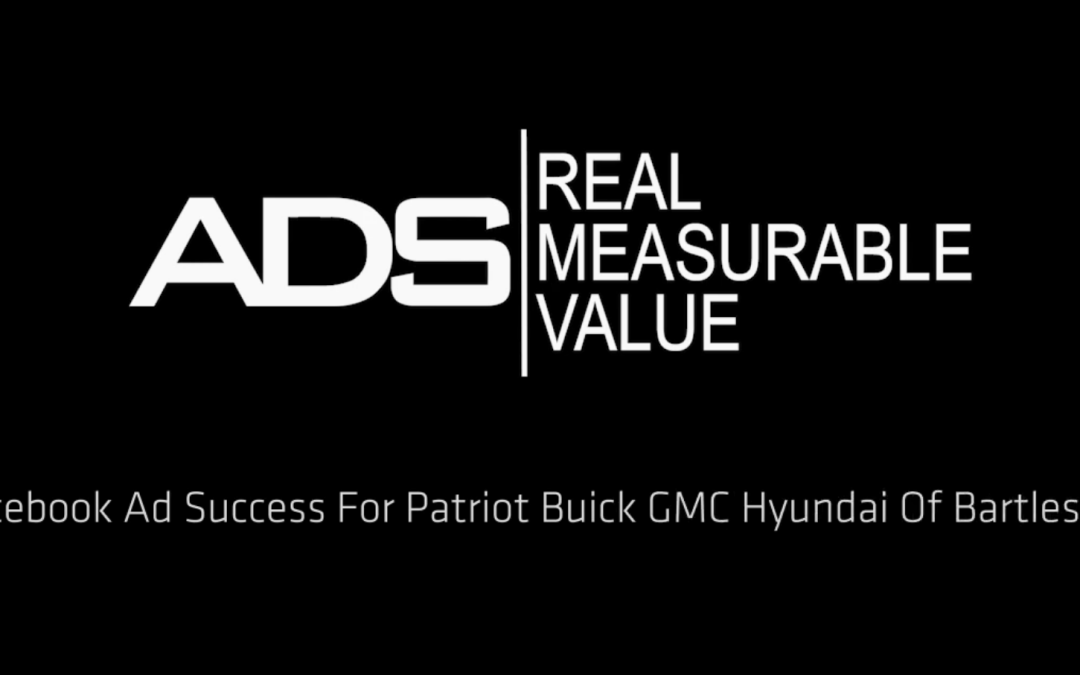 On-Facebook Lead Gen Ads Success For Buick GMC Hyundai Dealership