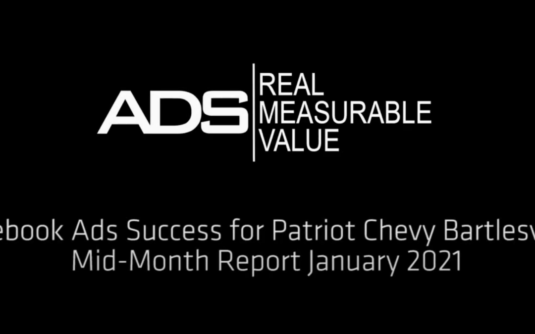 Auto Dealer Facebook Ads Success – Patriot Chevy Bartlesville Mid-Month Review