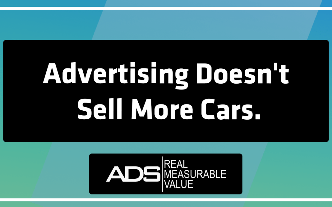 Advertising Does Not Sell More Cars